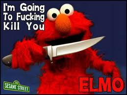 I didn't i swear!!!! It was...was... IT WAS ELMO!!!! See look there!!!