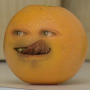 Annoying Orange: Mmmmm...........I taste good. HAHAHAHAHAHAHAHAHA