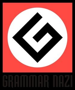 just wait until the grammar nazis come by...