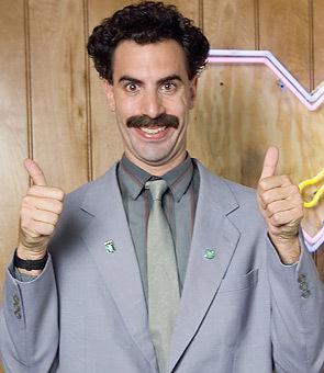 I will be a Borat. Very nice!