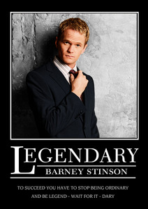 Okay.... O__O OMG! tu found out that Barney Stinson is... wait for it...... ... LEGEN--- wait for it..... DDDAAARRRYYYY!!!!! xD