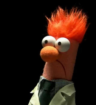 Me: Him Me: What do anda have to say about yourself Beaker?! Beaker: MEEP MEEP MEE MEEP MEE MEE MEEP MEEP MEEP MEE MEEP Me: mmhmm he berkata he did it! Beaker: *shakes head* MEEP MEEP MEEP MEEP Me: don't lie Beaker. Beaker: MEEP MEE MEE MEE MEEP ME: anda did it I kno... Fozzie Bear: hei Beaker look what I found on the floor *holds up phone* Me: O_O Beaker: ........MEEP