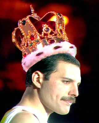 Well NOthing BECAUSE... Freddie Mercury is the king of queen so... R.I.P. Freddie Mercury