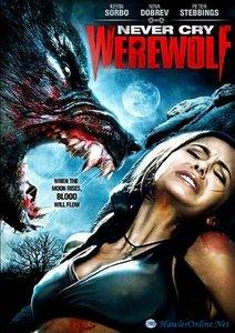 Never Cry Werewolf: