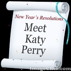 Eat better, get to sleep earlier and try to meet Katy Perry. :D