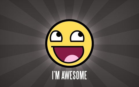I am VERY awesome.