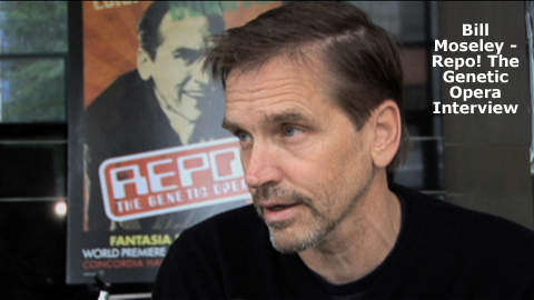 MOVIE- Repo! The Genetic opera ACTOR- Bill Moseley ACTRESS- Shawnee Smith