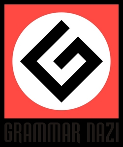 *Waves the flag of the Grammar nazis.* >:(