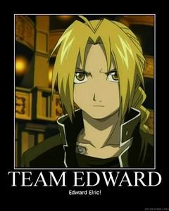 Team Edward.........                          Edward Elric!!!!!!!!
