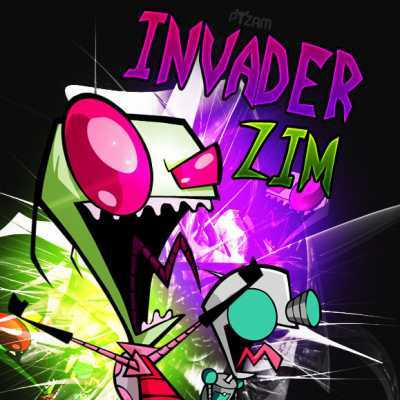 it would have to be Invader Zim... lol! TEAM ZIM, FTW!!!!!!!