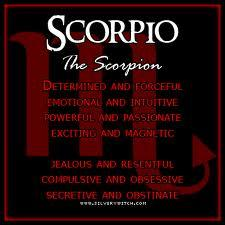 Scorpio and proud. I'm just like a scorpian. Get too close I snap. Touch me: Your dead :p