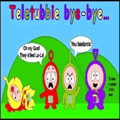 God, those teletubbies have always scared me.