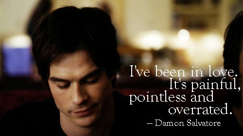 Damon to Stefan: 'Yes, I've become you. How tragic for both of us. Gotta run. Have a murder to plan. Busy day.'