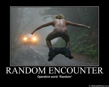 Hey, anda wanted random...