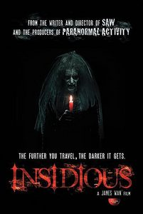 Insidious. Scary as hell, though.