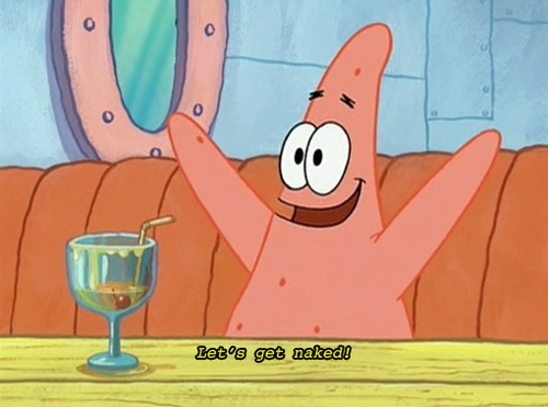 Sorry, I have no time. I need to rush Patrick into therapy.