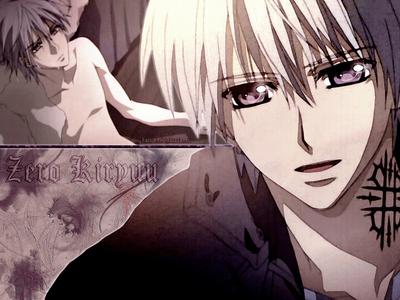 zero kiryuu because his so cute and handsome .
