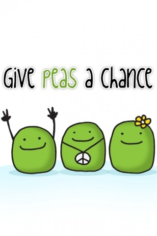 Give peas a chance :P