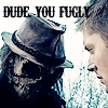 """'*Looks at the scary scarecrow.* """"Dude, Ты fugly.""""' - Dean Winchester."""
