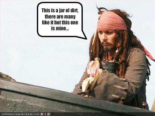 Well I've got a Jar of Dirt!