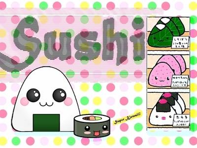 Sushi. :3
