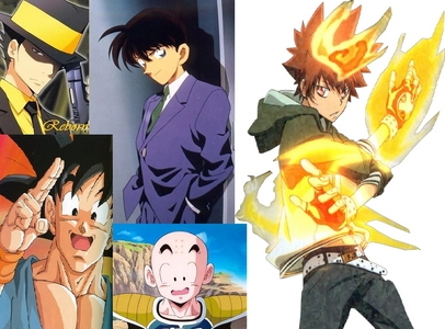 1.Adult Reborn 2.Shinichi Kudo 3.Tsuna Sawada 4.Krillin 5.Goku