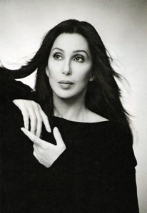 Cher. I adore her ♥ she is living legend! The goddess.