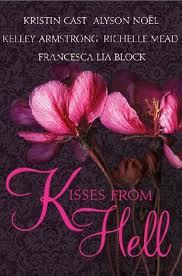 Kisses from Hell! Three romantic vampire stories. Theres also two other books.