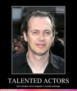 An actor o an actress tu really like because of their actuación skills and characters and not their looks.