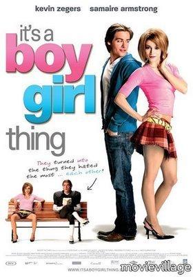 """It's a boy girl thing""  u should watch it , it's awesomeee"