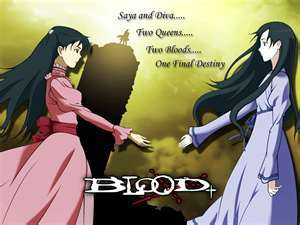 Saya and Diva (Blood plus)