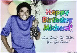 Happy Birthday, lovely Michael! I love you so so so much! I Wish you b-day filled of happiness and joy wherever YOU ARE!! You MEAN EVERYTHING FOR ME! Every breath I take and move I make thinking of YOU! You changed my life! You are the one I cannot live without. Thank you so much for a wonderful for the example that you submit to all of us! I LOVE YOU MORE AND MORE EACH DAY! AND SO PROD TO BE BORN THE SAME DAY WITH YOU!!!  Angles don't get older, They get better..this was said for you! Thank you Michael for music, dance, happiness, memories and of course LOVE!!! <3 Forever your Anastacia...