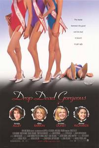 My favveeeeeee movie drop dead gorgeous. its a sick-humor movie that takes place in my Главная town!!!! ;D