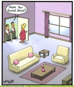 Possibly offensive to some but very funny even though I'm Catholic.