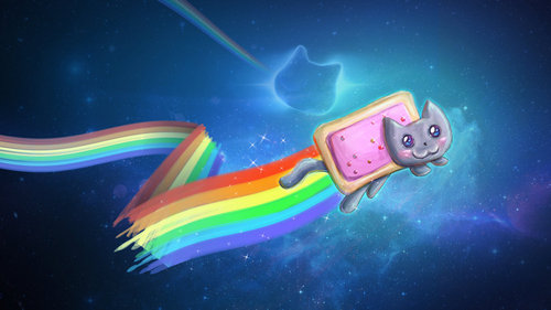 I guess I have to be that ONE person... ... NYAN CAT. *NyanNyanNyanNyanNyanNyanNyan NyanNyanNyanNyanNaynNyan*