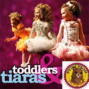 What do toi make of Toddlers and Tiaras?
