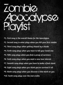 What's your Zombie Apocalypse Playlist??