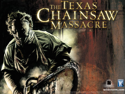 the Texas Chainsaw Massacre that movie scared the hell out of me!!