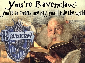 HARRY POTTER!!!! GO RAVENCLAW!!!! :D
