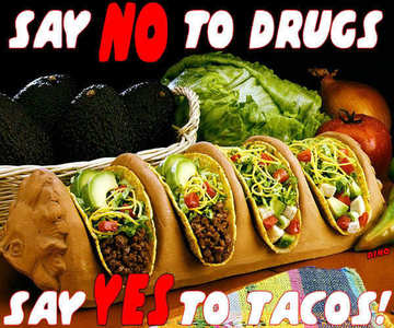 yeah i did!!! and it was good!!!... say no to drugs say yes to tacos!!