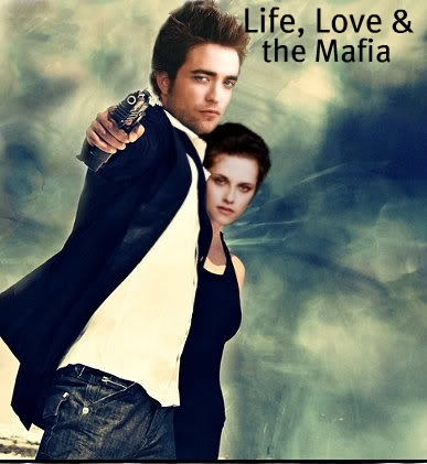 Life, Love, and the Mafia  - Twilight Series - Fanpop