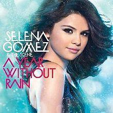 A Year Without Rain Studio album by Selena Gomez & the Scene