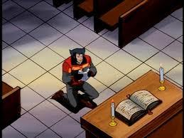 In X-men: The Animated Series, after Rogue, Gambit, and Wolverine find Nightcrawler, Nightcrawler gives Wolverine a Bible and talks to him about faith. At the end of the episode we see Wolverine praying.