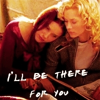 I'll be there for you♥