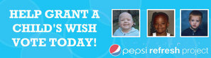 Grant a wish by voting for Kids Wish Network in the Pepsi Refresh Project
