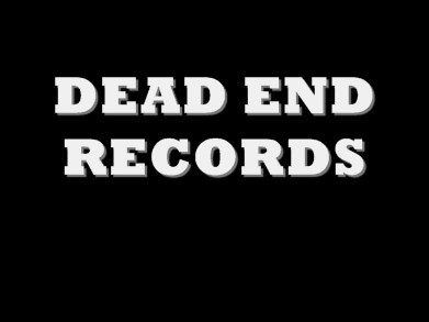 Check out Dead End Records @ YouTube Ch. dvizion22 See you there!
