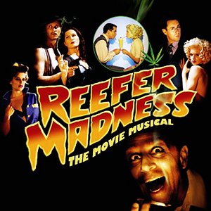 [b]Day 3 - A movie that makes you happy[/b]  Movie:  Reefer Madness:  The Movie Musical ([url=http://