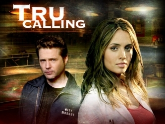 dia 1 - A show that should have never been cancelled Tru Calling