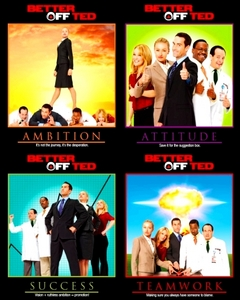 <b>Day 01 - A show that should have never been canceled.</b><br /> <b>Better off Ted</b><br /> Sure i