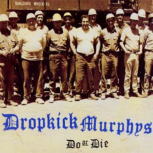 [b]Day 7 – The worst album sejak your kegemaran artist[/b] Do atau Die - Dropkick Murphys It's not